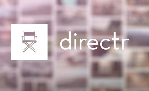 Google 收购短视频应用 Directr -人人可当电影导演