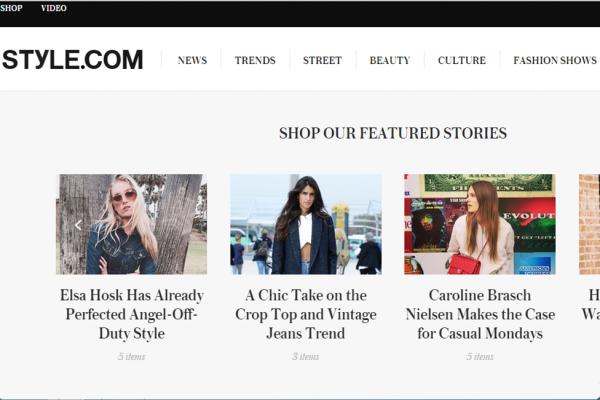 康泰纳仕旗下历史最悠久的时尚资讯网站 Style.com 转型电商