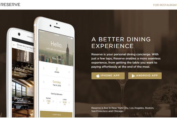 Reserve:获 Google、好莱坞明星投资的高端餐厅预订 App