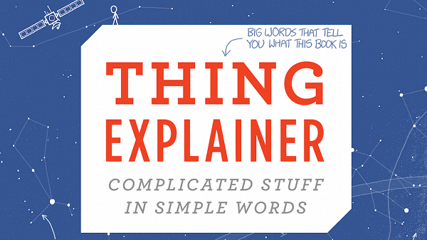 Thing-Explainer-Complicated-Stuff-in-Simple-Words