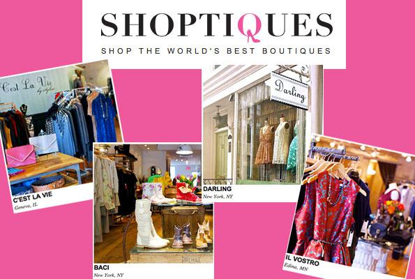 地面精品店线上整合平台 Shoptiques.com 签约第 5000家店铺,创行业之最
