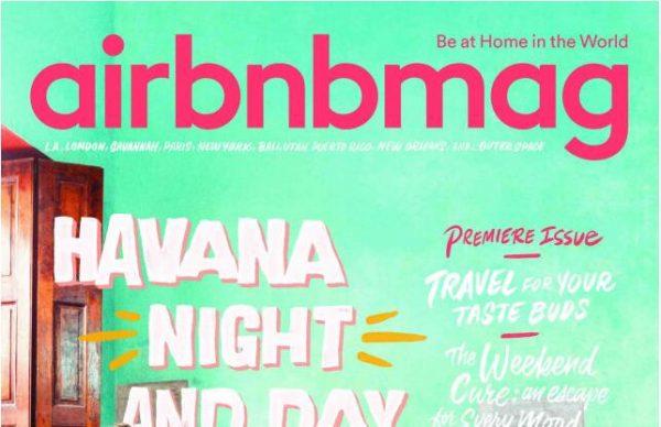 赫斯特与 Airbnb 联合发行的纸质杂志 Airbnbmag 5月23日正式面世