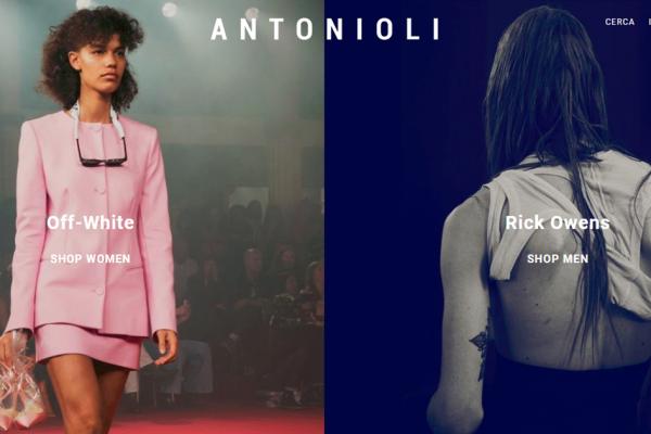 意大利多品牌集合店运营商 Antonioli 2017年销售额超 3000万欧元,70%来源于线上