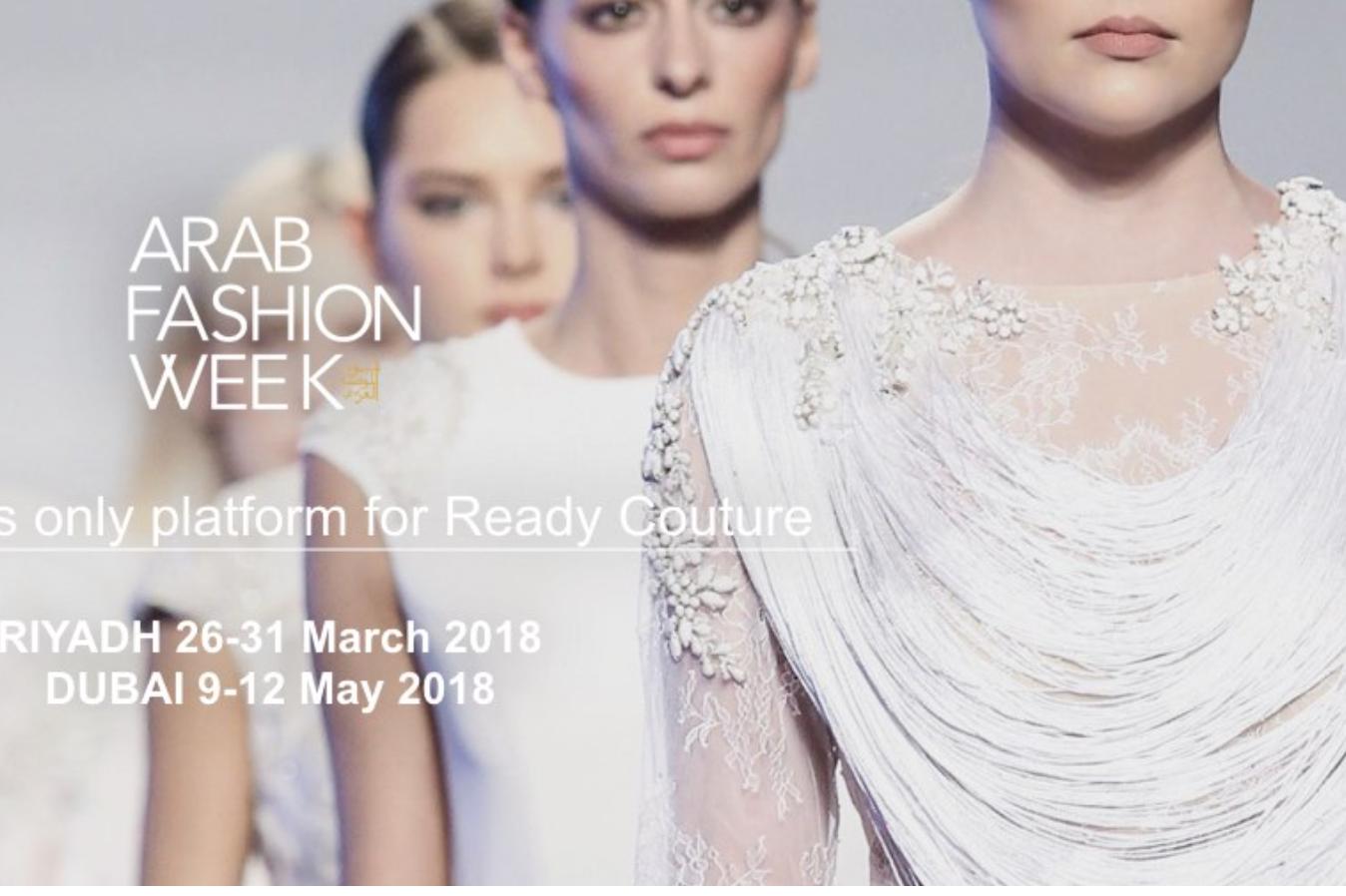 阿拉伯和英国两大时尚协会携手,将首次在沙特首都举办阿拉伯时装周