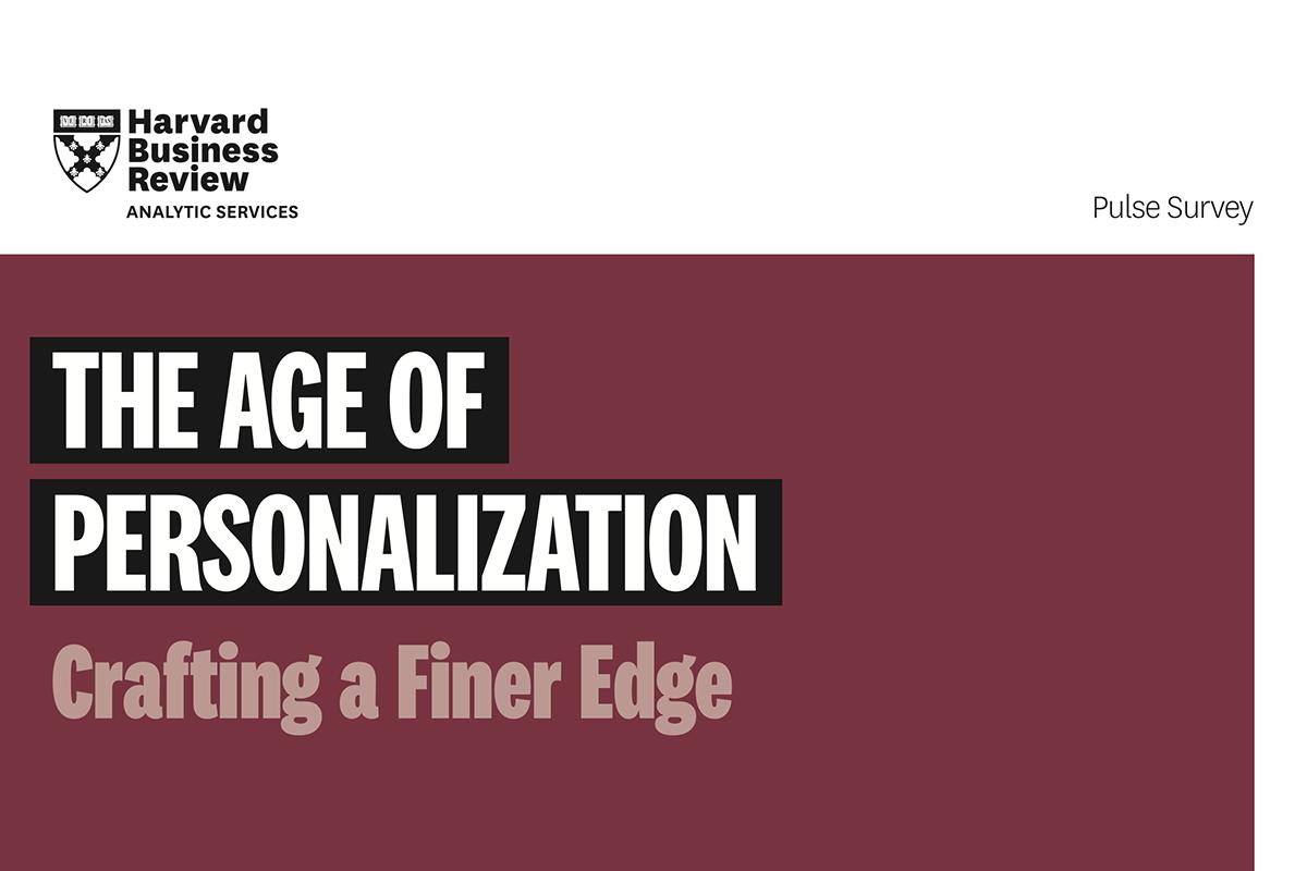 哈佛商评最新研报:个性化服务已经成为提升商业表现的关键因素